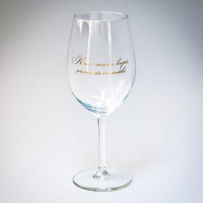Vīna glāze, 550ml, ar attēlotu tekstu- Kad esam kopā, vienmēr ir svētki, zelta drukā