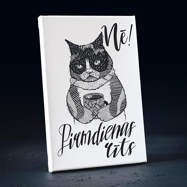 Balta kanva ar melnu apdruku ar kaķi ar tekstu Nē! Pirmdienas rīts