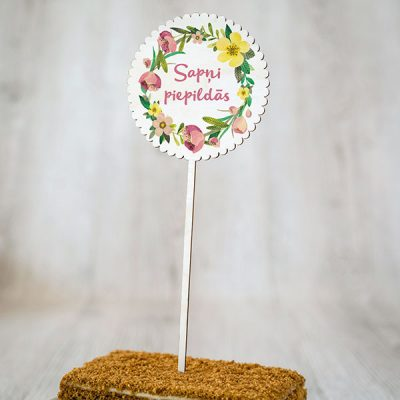 """Dekoratīvs kūku dekors ar krāsainu tekstu: """"Sapņi piepildās"""""""